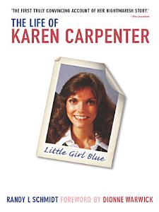 Little Girl Blue: The Life of Karen Carpenter