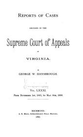 Reports of Cases in the Supreme Court of Appeals of Virginia: Volume 81