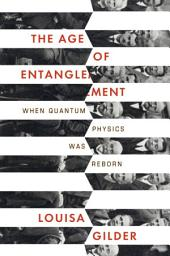 The Age of Entanglement