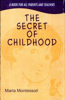 The Secret of Childhood PDF