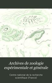 Archives de zoologie expérimentale et générale: Volume10