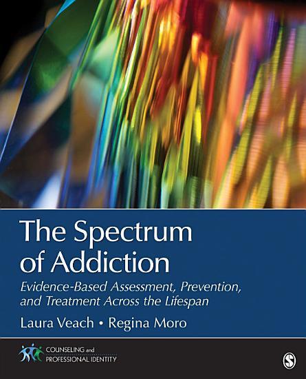 The Spectrum of Addiction PDF