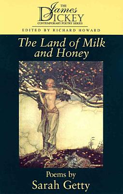 The Land of Milk and Honey