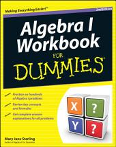Algebra I Workbook For Dummies: Edition 2