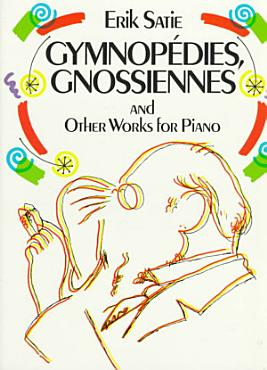 Gymnop  dies  Gnossiennes  and other works for piano PDF