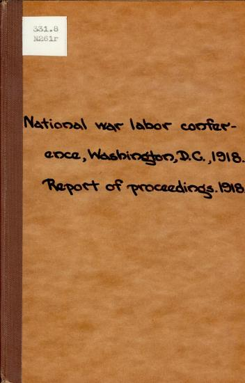 Report of Proceedings of the National War Labor Conference PDF