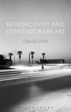 Retroactivity and Contemporary Art PDF