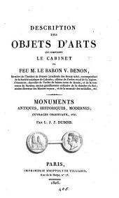 Description des objets d'arts qui composent le cabinet de ... m. le baron V. Denon, par Duchesne ainé (L. J. J. Dubois, A. N. Pérignon).