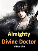 Almighty Divine Doctor