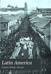 Latin America: The Pagans, the Papists, the Patriots, the Protestants, and the Present Problem ...
