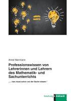 Professionswissen von Lehrerinnen und Lehrern des Mathematik  und Sachunterrichts PDF