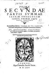 Prima secundae partis Summae sacrae theologiae Sancti Thomae Aquinatis ...