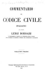 Commentario del Codice civile italiano: Volume 1