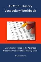 AP U S  History Vocabulary Workbook PDF