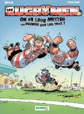 Les Rugbymen - tome 1 - On va leur mettre les poings sur les yeux !