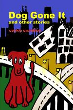 Dog Gone It and other stories