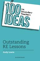 100 Ideas for Secondary Teachers  Outstanding RE Lessons PDF