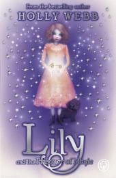 Lily: Lily and the Prisoner of Magic