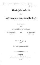 Vierteljahrsschrift der Astronomischen Gesellschaft: Bände 13-15