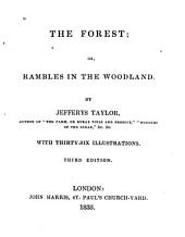The Forest, Or, Rambles in the Woodland