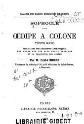 Oedipe a Colone: texte grec. Publié avec des arguments analytiques
