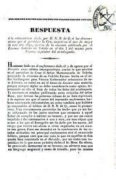 Respuesta a la contestación dada por D.N.N. de Q. a las observaciones que el periódico la Cruz insertó en el mes de mayo de este año 1842, acerca de la elección celebrada por el Excmo. Cabildo de Toledo en el día 3 del mismo para Vicario capitular del arzobispado