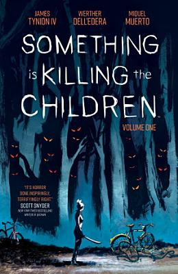 Something is Killing the Children Vol  1