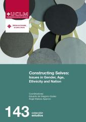 Constructing selves: Issues in Gender, Age, Ethnicity and Nation