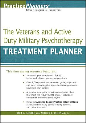 The Veterans and Active Duty Military Psychotherapy Treatment Planner PDF