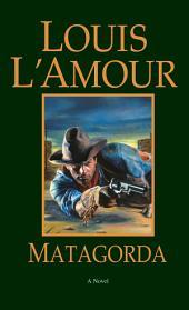 Matagorda: A Novel