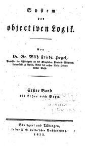 Wissenschaft der Logik: Die objective Logik