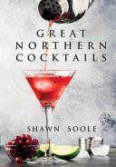 Download Great Northern Cocktails Book