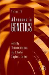 Advances in Genetics: Volume 73