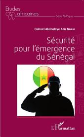 Sécurité pour l'émergence du Sénégal