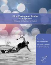 First Portuguese Reader for Beginners: Bilingual for Speakers of English