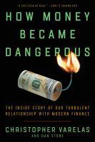 How Money Became Dangerous PDF