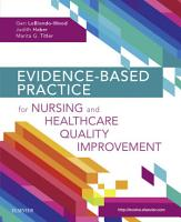 Evidence Based Practice For Nursing And Healthcare Quality Improvement E Book