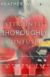 Stir Until Thoroughly Confused Book PDF