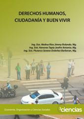 DERECHOS HUMANOS, CIUDADANÍA Y BUEN VIVIR