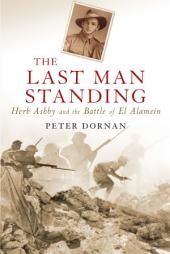 The Last Man Standing: Herb Ashby and the Battle of El Alamein