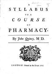 A Syllabus to a Course of Pharmacy