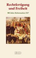 Rechtfertigung und Freiheit PDF