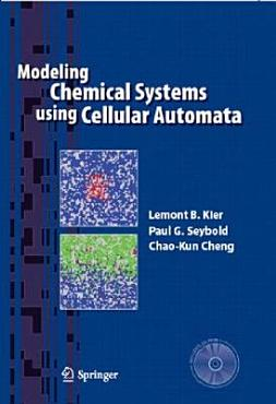 Modeling Chemical Systems using Cellular Automata PDF