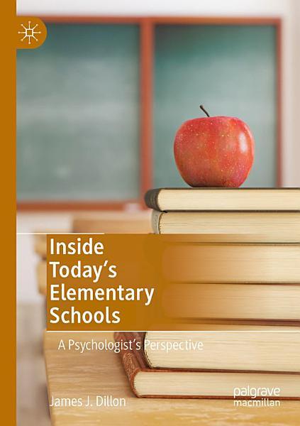 Inside Today   s Elementary Schools