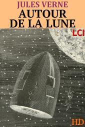 Autour de la Lune (Entièrement illustré)