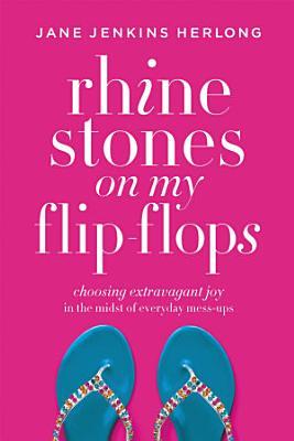 Rhinestones on My Flip Flops