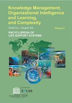 Knowledge Management, Organizational Intelligence And Learning, And Complexity - Volume III