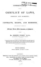Commentaries on the Conflict of Laws: Foreign and Domestic, in Regard to Contracts, Rights, and Remedies, and Especially in Regard to Marriages, Divorces, Wills, Successions, and Judgments