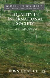 Equality in International Society: A Reappraisal