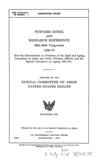 Witness Index and Research Reference  86th 94th Congresses  1959 75 PDF